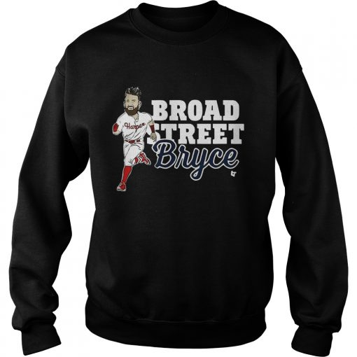 Sweatshirt Broad Street Bryce Harper Phillies WoMenTShirt