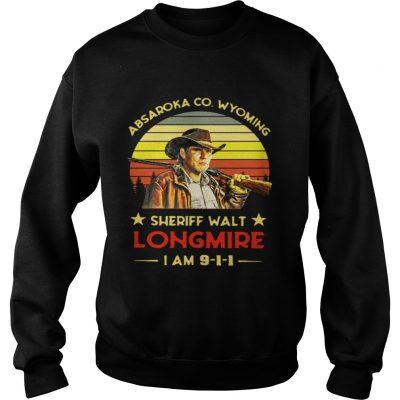 Sweatshirt Craig Johnson Absaroka Co Wyoming Sheriff Walt Longmire I am 9 1 1 retro shirt