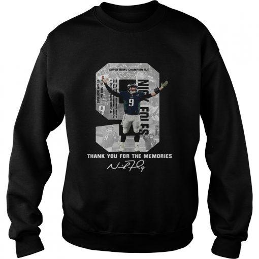 Sweatshirt Nick Foles Eagles Thank you for the memories signature shirt