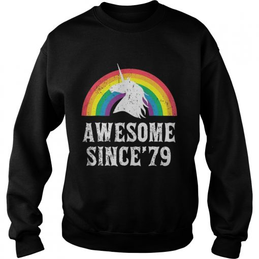 Sweatshirt Unicorn 40th Birthday Rainbow Awesome since'79 shirt