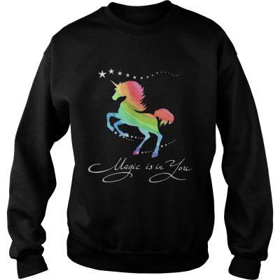 Sweatshirt Unicorn magic in you shirt