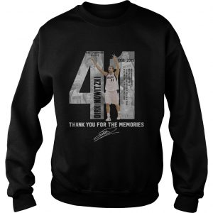 41 Dirk Nowitzki thank you for the memories sweatshirt