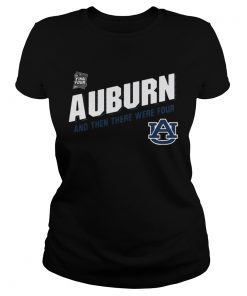 Auburn Tigers Final Four 2019 And Then There Were Four ladies tee