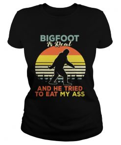 Bigfoot is real and he tried to eat my ass vintage sunset ladies tee