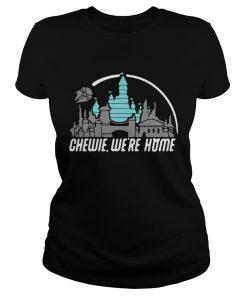 Disney Star Wars Chewie were home ladies tee