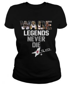 Dwyane Wade Legends Never Die ladies tee