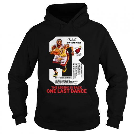 Dwyane Wade the legend is black one last dance hoodie