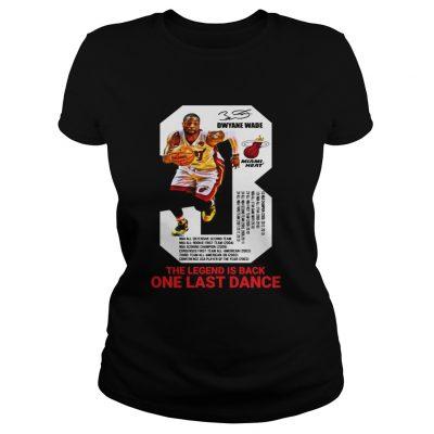 Dwyane Wade the legend is black one last dance ladies tee