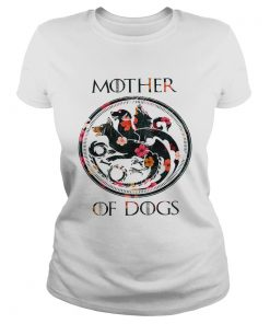 Flower Mother of dogs game of Throne ladies tee