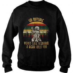 Go outside worst case scenario a bear kills you vintage sunset sweatshirt