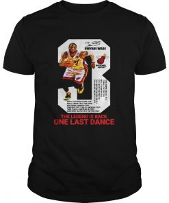 Guys Dwyane Wade the legend is black one last dance shirt