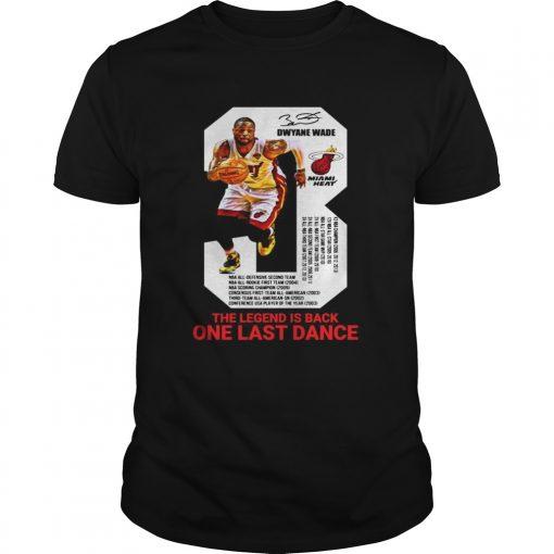 Guys Dwyane Wade the legend is black one last dance shirt