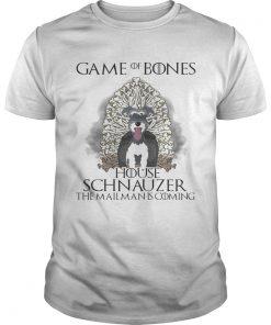 Guys Game of Bones house Schnauzer the mailman is coming shirt
