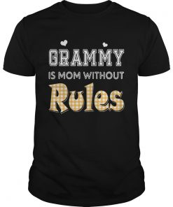 Guys Grammy Is Mom Without Rules TShirt