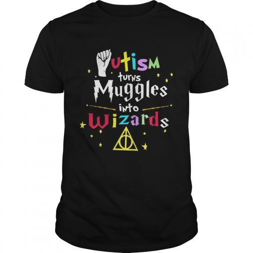 Guys Harry Potter Autism turns muggles into Wizards shirt