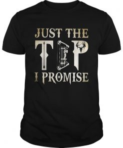 Guys Hunting just the tip I promise shirt