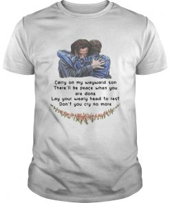 Guys Jared Padalecki carry on my wayward son therell be peace when you are done shirt