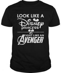 Guys Look like a Disney princess fight like an Avenger shirt