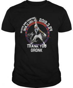 Guys Patriots Thank You Gronk 3k Super bowl champions shirt