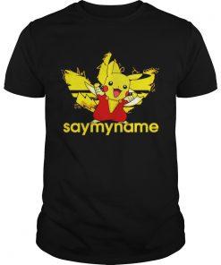 Guys Shazam Pikachu Adidas say my name shirt