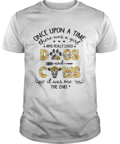 Guys Sunflower once upon a time there was a girl who really loved dogs and cows shirt