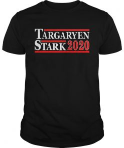 Guys Targaryen And Stark For President 2020 shirt