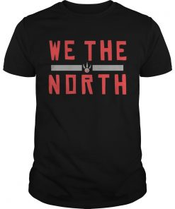 Guys Toronto Raptors We The North Slogan Shirt