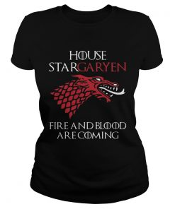 House Stargaryen Fire And Blood Are Coming GoT Fan Gift ladies tee