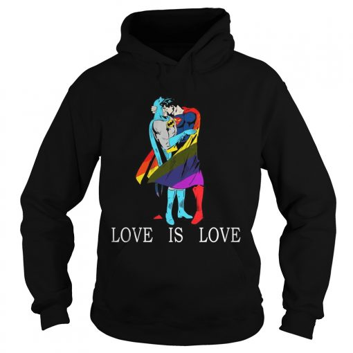 LGBT Superman and Batman love is love hoodie