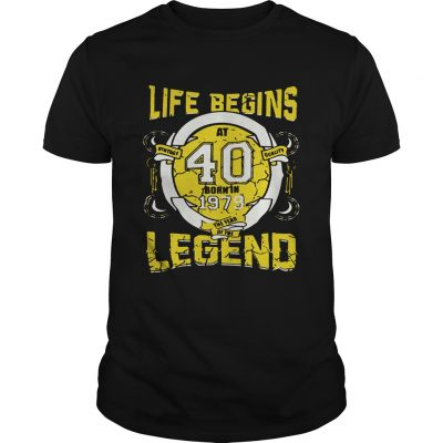 Life begins at 40 born in 1979 the year of the legend Unisex Shirt