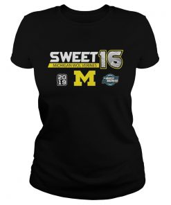 Michigan Wolverines 2019 March Madness Sweet 16 ladies tee