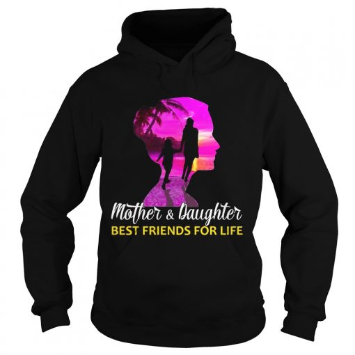 MotherDaughter Best Friends For Life hoodie