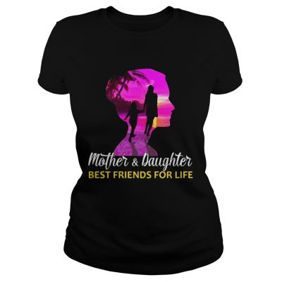 MotherDaughter Best Friends For Life ladies tee