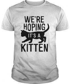 We're hoping it's a kitten shirt