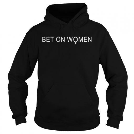 Bet on women hoodie