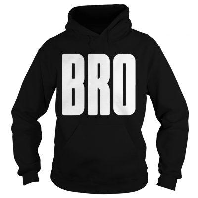 Bro Brother hoodie