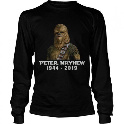 Chewbacca Peter Mayhew 1944 2019 longsleeve tee