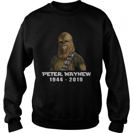 Chewbacca Peter Mayhew 1944 2019 sweatshirt