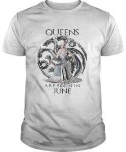Daenerys Targaryen Queen are born in June Game Of Thrones  Unisex