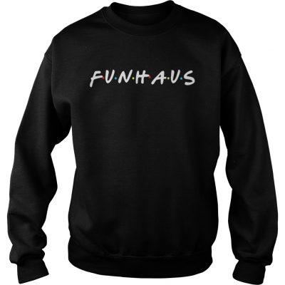 Friends Funhause sweatshirt