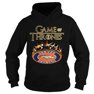 Game of Thrones Denver Broncos mashup hoodie