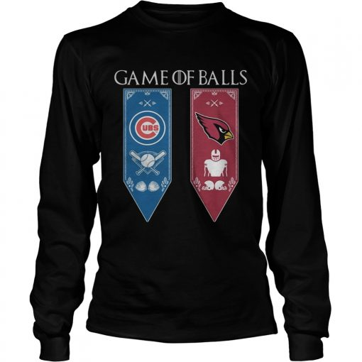 Game of Thrones game of balls Chicago Cubs and Arizona Cardinals longsleeve tee