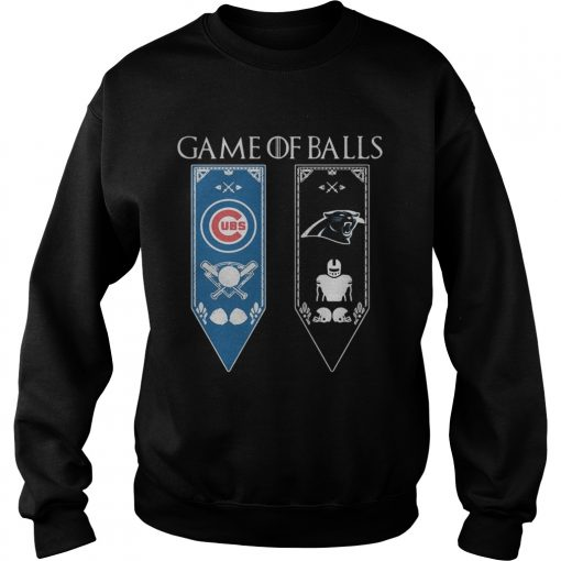 Game of Thrones game of balls Chicago Cubs and Carolina Panthers sweatshirt