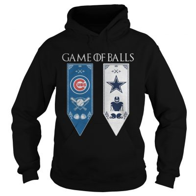 Game of Thrones game of balls Chicago Cubs and Dallas Cowboys hoodie