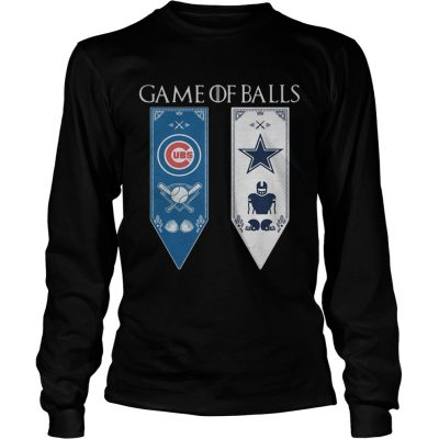 Game of Thrones game of balls Chicago Cubs and Dallas Cowboys longsleeve tee