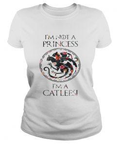 Game of throne Im not a princess Im a catleesi flower ladies tee