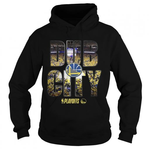 Golden State Warriors 2019 NBA playoffs Dub City hoodie