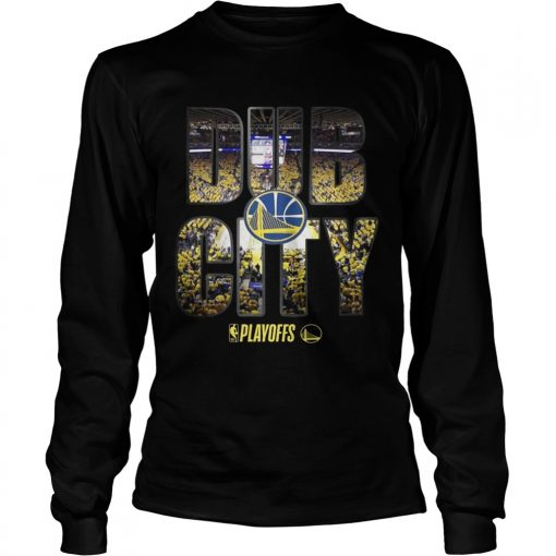 Golden State Warriors 2019 NBA playoffs Dub City longsleeve tee