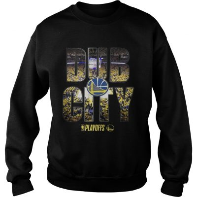 Golden State Warriors 2019 NBA playoffs Dub City sweatshirt