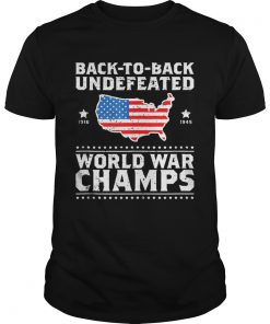 Guys Back To Back Undefeated World War Champs American Flag shirt